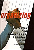 Organizing: A Guide for Grassroots Leaders,…