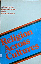 Religion across cultures;: A study in the…