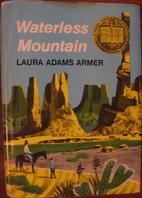 Waterless Mountain by Laura Adams Armer