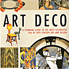 Art Deco: A Stunning Guide to...