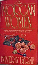 Morgan Women, The by Beverly Byrne