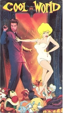 Cool World [movie] by Ralph Bakshi