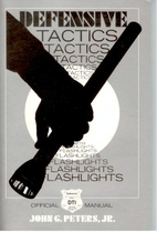 Defensive tactics with flashlights by Jr.…