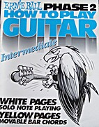 How to Play Guitar, Phase 2 by Ernie Ball