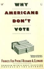 Why Americans Don't Vote by Frances Fox…