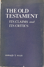 The Old Testament: Its Claims and Its…