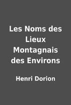 Les Noms des Lieux Montagnais des Environs…