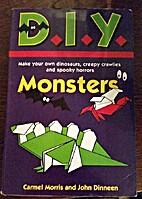 D.I.Y. Monsters by Carmel Morris