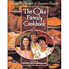 The Oke Family Cookbook: Favorite Recipes of…
