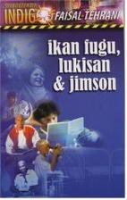 Ikan Fugu, Lukisan & Jimson by Faisal…