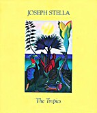 Joseph Stella: The Tropics : October 1-29,…