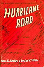 Hurricane Road by Nora K. Smiley