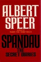 Spandau: The Secret Diaries by Albert Speer