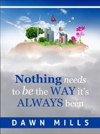 Nothing needs to be the way it's always…