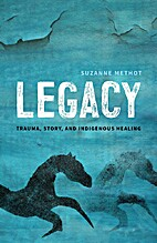Legacy by Suzanne Methot