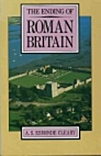 The Ending of Roman Britain by A. S. Esmonde…