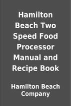 Hamilton Beach Two Speed Food Processor…