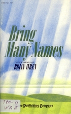 Bring Many Names by B. Wren