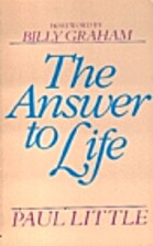 Answer to Life by Paul E. Little
