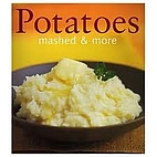 Potatoes (Mashed & More) by Hamlyn