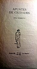 Apuntes de ciudades by Ana Rossetti