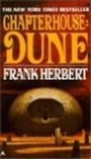 Chapterhouse: Dune [Dune #6] by Frank…