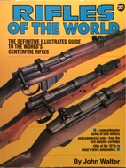 Rifles of the World by John Walter
