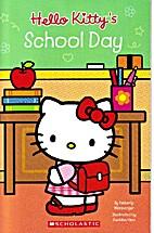 Hello Kitty's School Day by Kimberly…