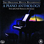 A Piano Anthology: From Jelly Roll Morton to…