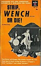 Strip, Wench...Or Die! by Gene Cross
