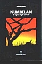 Numbelan: il regno degli animali by Mbacke…