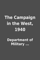 The Campaign in the West, 1940 by Department…