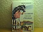 Ricardo und die Pferde by René…