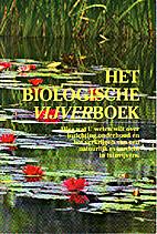Het biologische vijverboek : alles wat u…