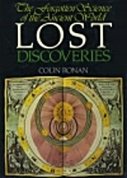 Lost discoveries;: The forgotten science of…