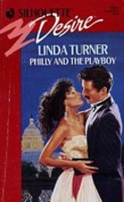 Philly and the Playboy by Linda Turner