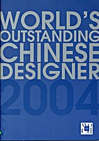 World's Outstanding Chinese Designer