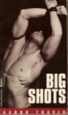 Big Shots by Steven Saylor