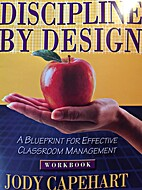 Discipline by Design Workbook: A Bluepring…