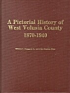 A Pictorial history of West Volusia County,…