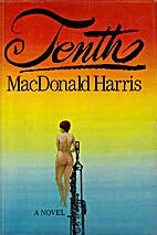 Tenth by MacDonald Harris