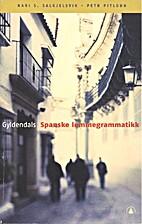Gyldendals spanske lommegrammatikk by María…