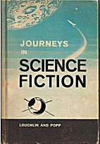 Journeys in Science Fiction by Richard L. &…