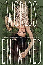 Worlds Entwined by Erica Kiefer