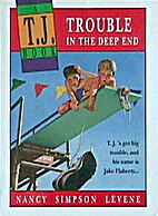 Trouble in the Deep End: A T.J. Book by…