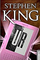 UR (Kindle Single) by Stephen King