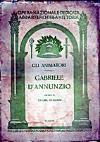 Gli animatori - Gabriele D'annunzio : Opera…