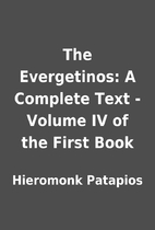 The Evergetinos: A Complete Text - Volume IV…