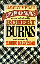 Bawdy Verse and Folk Songs by Robert Burns