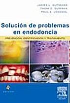 Solucion de Problemas En Endodoncia by J.…